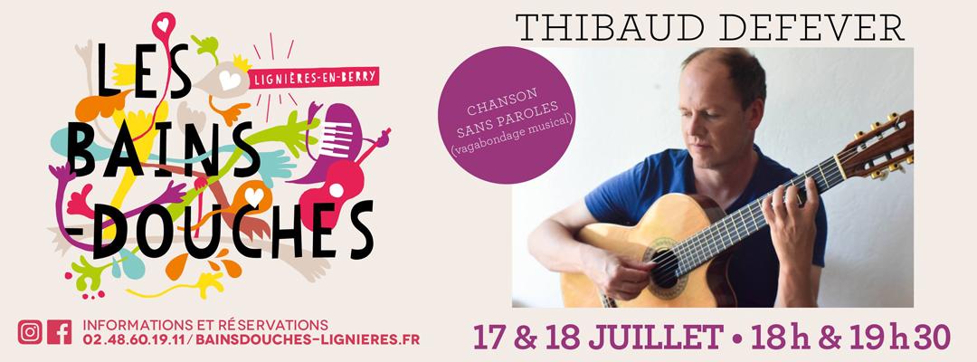 Thibaud Defever en concert les 17 et 18 juillet 2020