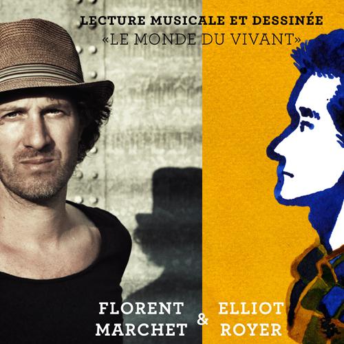 """""""Le monde du vivant"""" Florent Marchet & Elliot Boyer"""