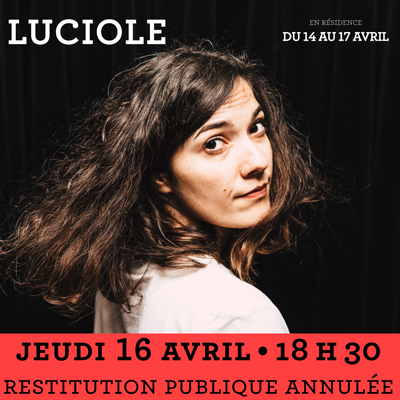 Luciole Restitution Publique 16 Avril annulee